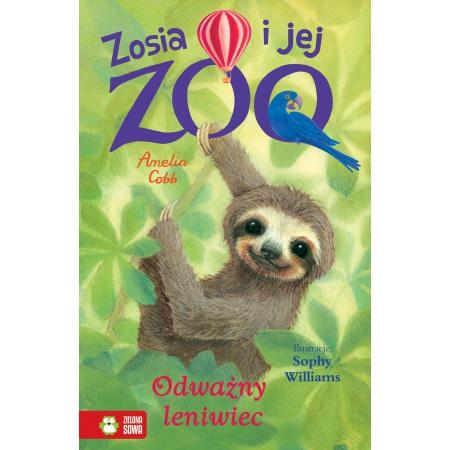 Zosia i jej zoo. Odważny...