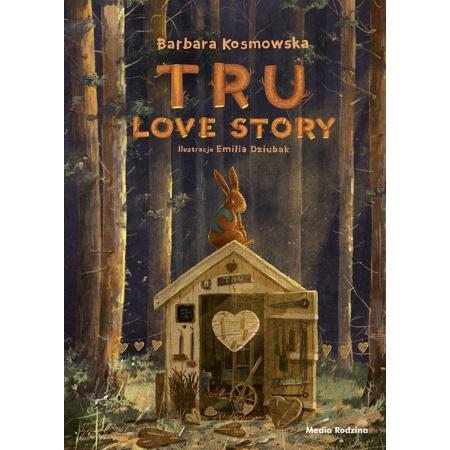 Tru. Love story