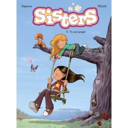 Sisters T.3 To ona zaczęła