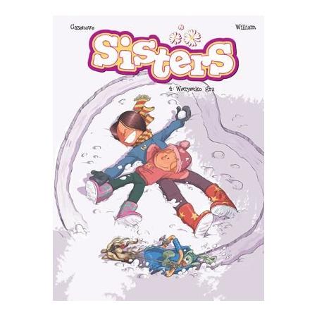 Sisters T.4 Wszystko gra
