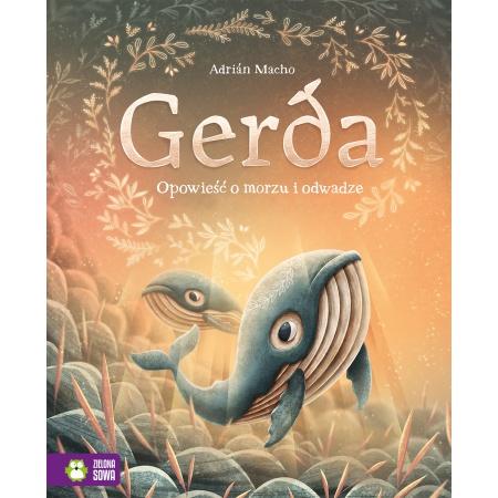 Gerda. Opowieść o morzu i...