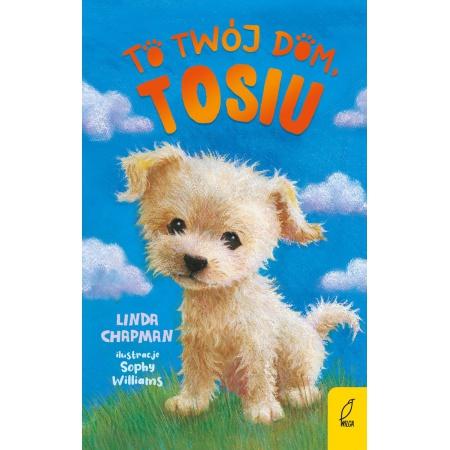 To twój dom Tosiu