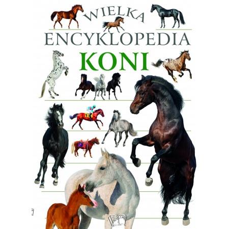 Wielka encyklopedia koni