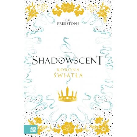 Shadowscent. Korona światła
