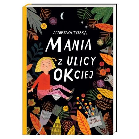 Mania z ulicy Okciej
