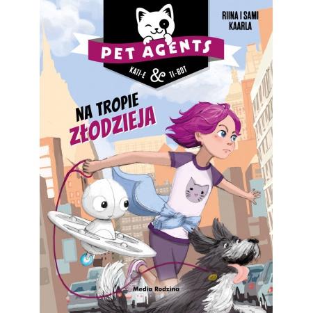 Pet Agents T.2 Na tropie...