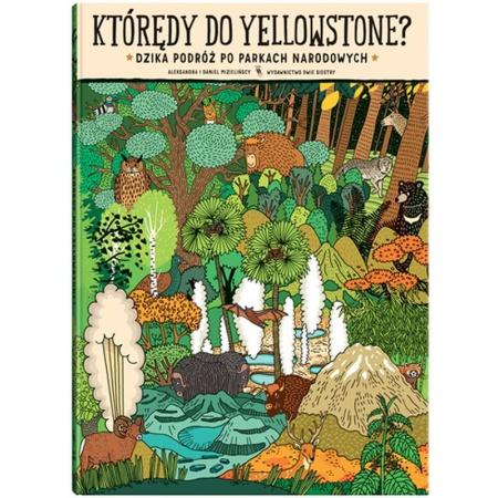 Którędy do Yellowstone?