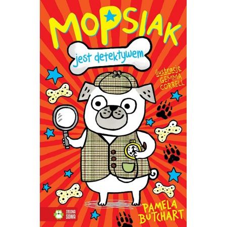 Mopsiak jest detektywem