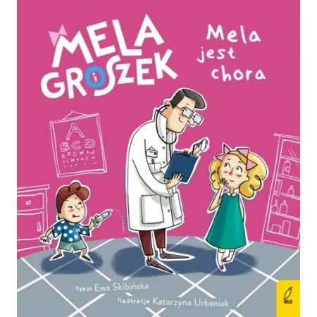 Mela i Groszek. Mela jest...